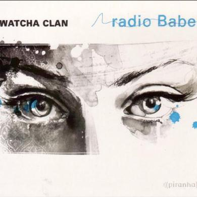 Watcha Clan RADIO BABEL Vinyl Record