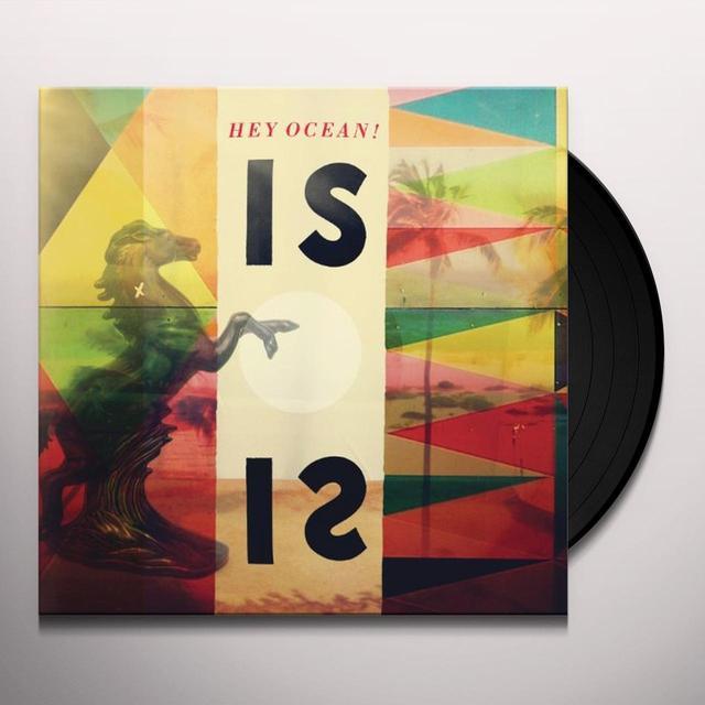 Hey Ocean IS Vinyl Record - 180 Gram Pressing