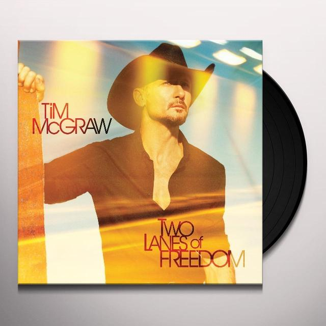 Tim McGraw TWO LANES OF FREEDOM Vinyl Record