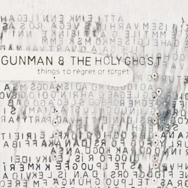 Gunman & Holy Ghost