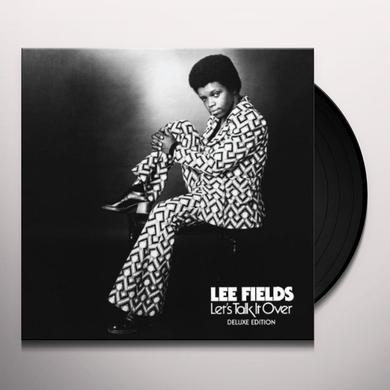 Lee Fields LET'S TALK IT OVER Vinyl Record - Deluxe Edition