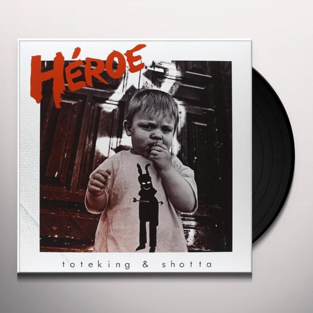 Toteking & Shotta HEROE Vinyl Record