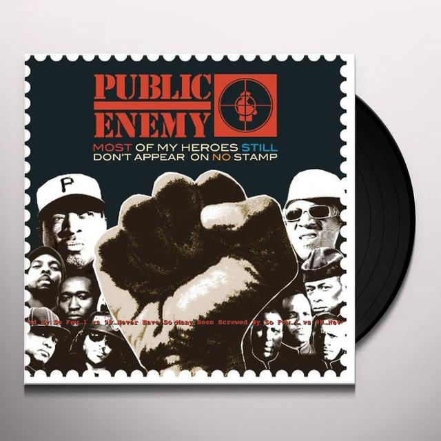 Public Enemy MOST OF MY HEROES STILL DON'T APPEAR ON NO STAMP Vinyl Record
