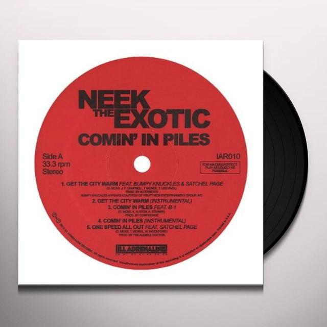 Neek The Exotic COMIN IN PILES (EP) Vinyl Record