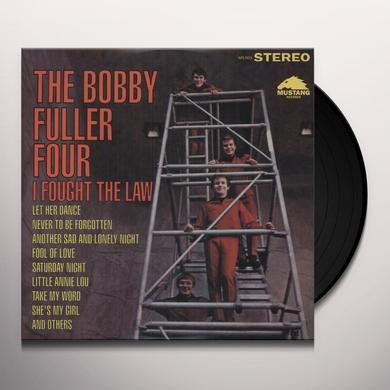 Bobby Four Fuller I FOUGHT THE LAW Vinyl Record