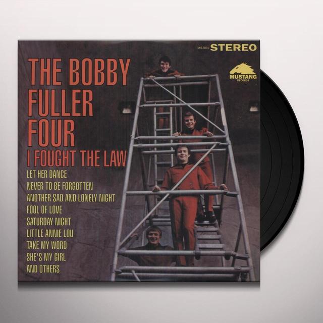 Bobby Four Fuller I FOUGHT THE LAW Vinyl Record