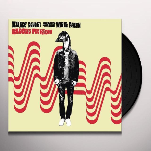 Luke Doucet BLOOD'S TOO RICH Vinyl Record