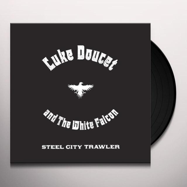 Luke Doucet STEEL CITY TRAWLER Vinyl Record