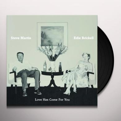 Steve Martin / Edie Brickell LOVE HAS COME FOR YOU (Vinyl)