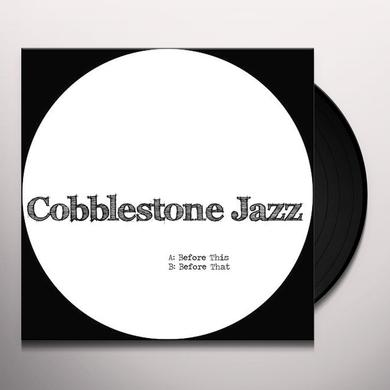 Cobblestone Jazz BEFORE THIS (EP) Vinyl Record
