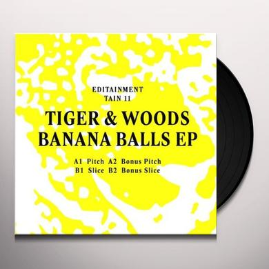 Tiger & Woods BANANA BALLS Vinyl Record