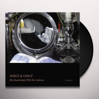 Voigt & Voigt DIE ZAUBERHAFTE WELT DER ANDEREN Vinyl Record