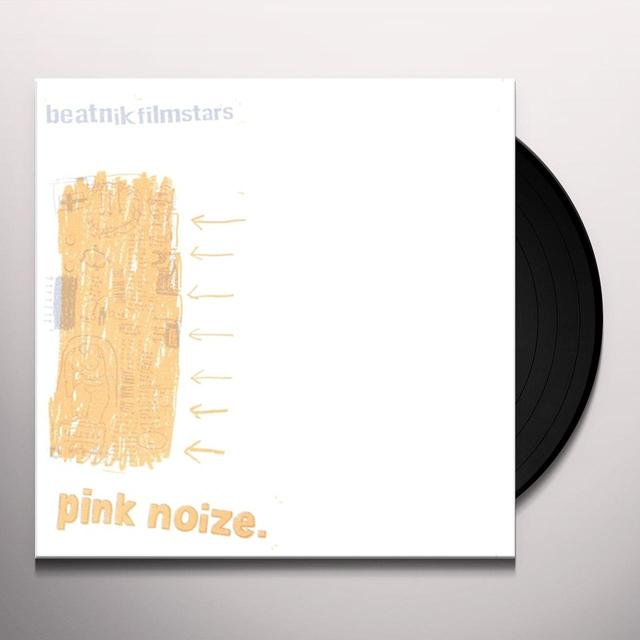Beatnik Filmstars PINK NOIZE Vinyl Record