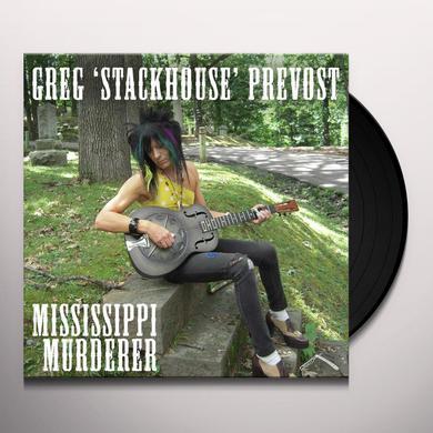 Greg Prevost MISSISSIPPI MURDERER Vinyl Record