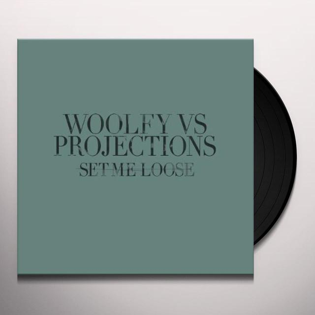 Wolfy Vs Projections SET ME LOOSE Vinyl Record