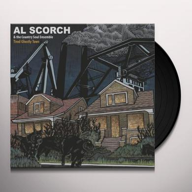 Al Scorch / Country Soul Ensemble TIRED GHOSTLY TOWN Vinyl Record