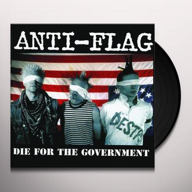 Anti-Flag DIE FOR THE GOVERNMENT Vinyl Record