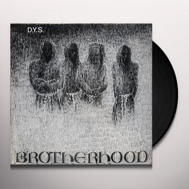 D.Y.S. BROTHERHOOD Vinyl Record
