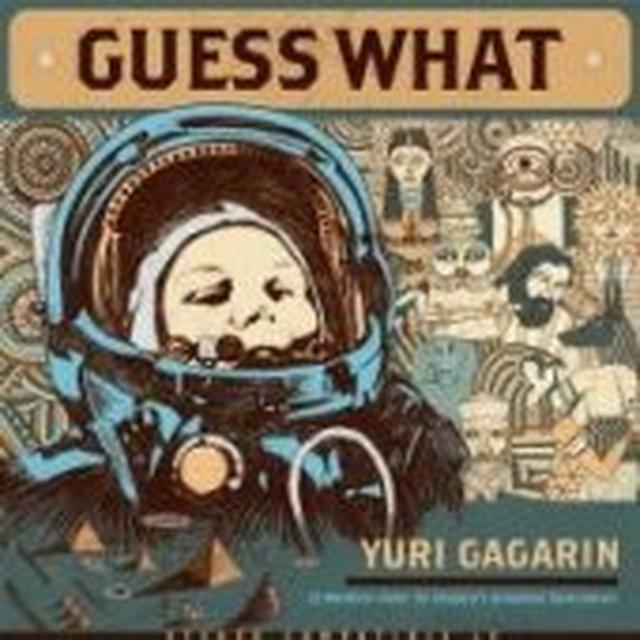Guess What YURI GAGARIN Vinyl Record