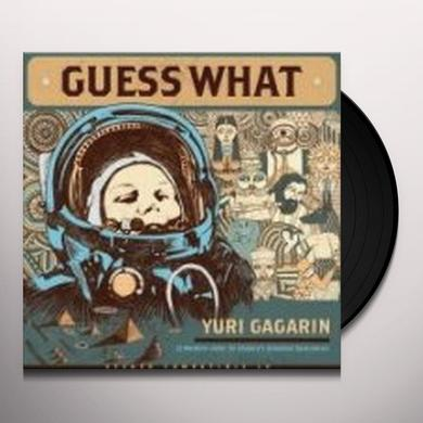 Guess What YURI GAGARIN Vinyl Record