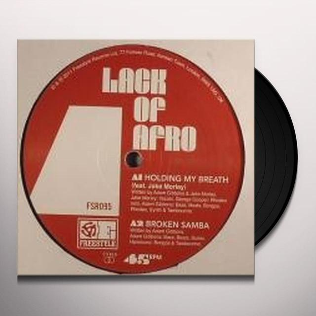 Lack Of Afro HOLDING MY BREATH Vinyl Record