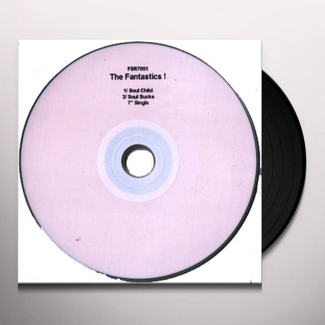 The Fantastics SOUL CHILD Vinyl Record