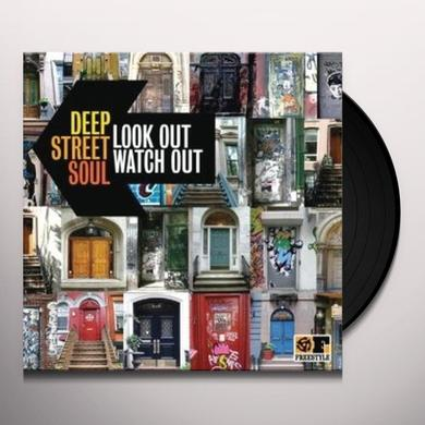 Deep Street Soul LOOK OUT WATCH OUT Vinyl Record