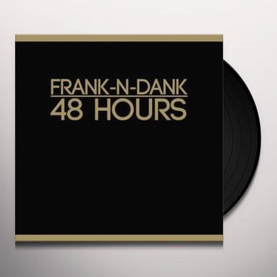 Frank N Dank 48 HOURS Vinyl Record