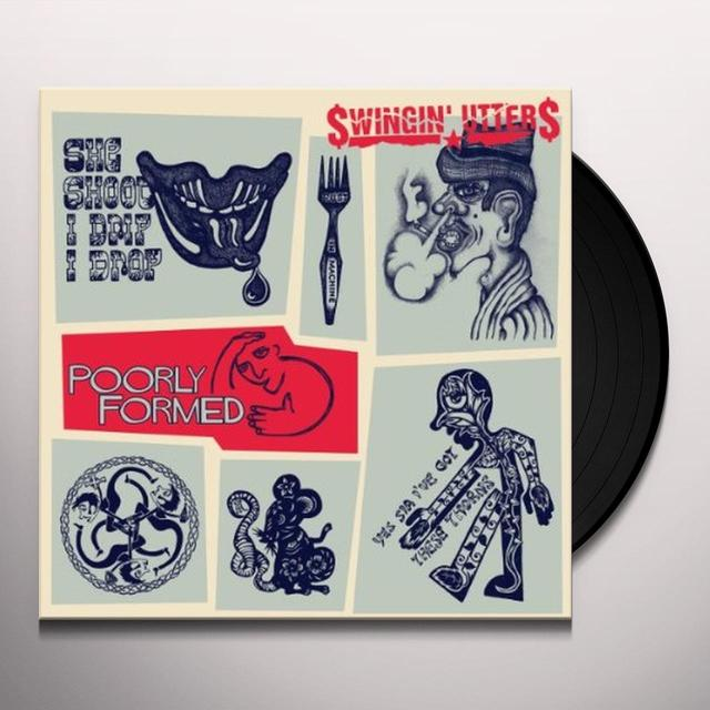 Swingin' Utters POORLY FORMED Vinyl Record