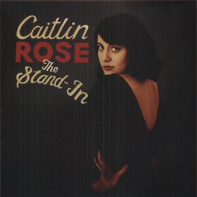 Caitlin Rose STAND-IN Vinyl Record