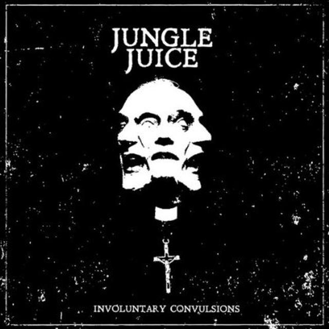 Jungle Juice INVOLUNTARY CONVULSIONS (EP) Vinyl Record