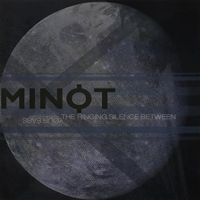 Minot RINGING SILENCE BETWEEN YOUR EARS Vinyl Record