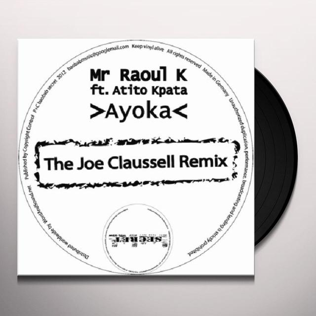 Mr Raoul K AYOKA: THE JOE CLAUSSELL REMIX Vinyl Record - Remix