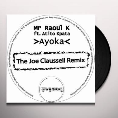 Mr Raoul K AYOKA: THE JOE CLAUSSELL REMIX Vinyl Record - Remix