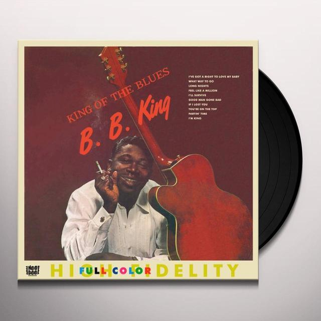 B.B. King KING OF THE BLUES (BONUS TRACK) Vinyl Record - 180 Gram Pressing