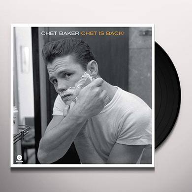 Chet Baker CHET IS BACK Vinyl Record