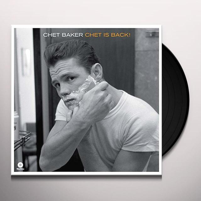 Chet Baker CHET IS BACK Vinyl Record - 180 Gram Pressing