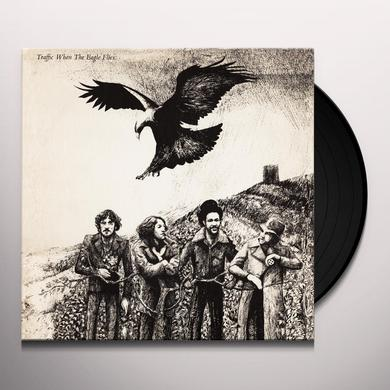 Traffic WHEN THE EAGLE FLIES Vinyl Record - Limited Edition, 180 Gram Pressing