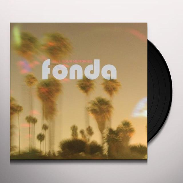 Fonda SELL YOUR MEMORIES Vinyl Record