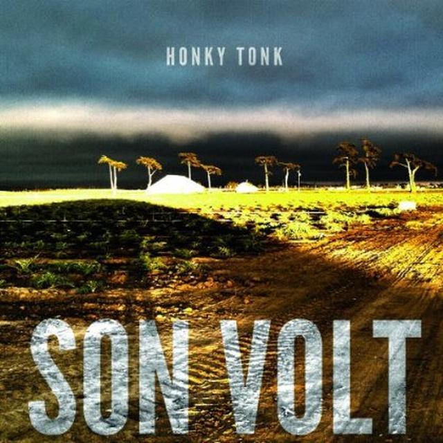 Son Volt HONKY TONK Vinyl Record