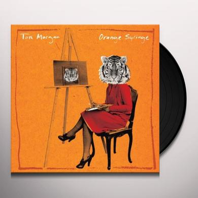 Tom Morgan ORANGE SYRINGE Vinyl Record