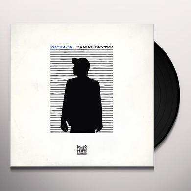 Daniel Dexter FOCUS ON Vinyl Record