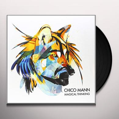 Chico Mann MAGICAL THINKING Vinyl Record