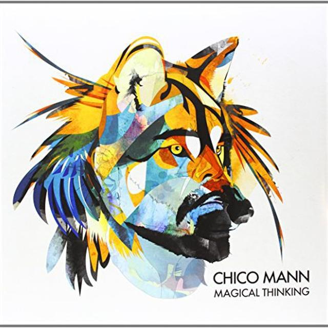 Chico Mann MAGICAL THINKING Vinyl Record