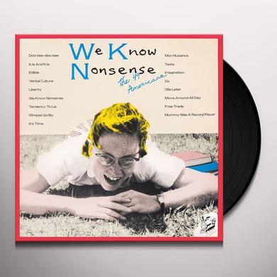 49 Americans WE KNOW NONSENSE Vinyl Record