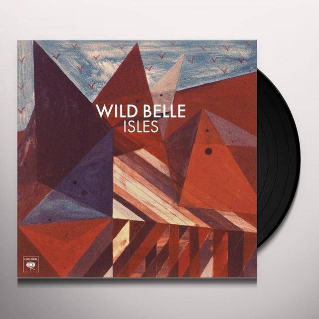Wild Belle ISLES Vinyl Record - w/CD