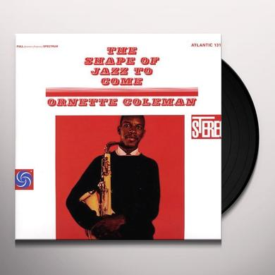 Ornette Coleman SHAPE OF JAZZ TO COME Vinyl Record