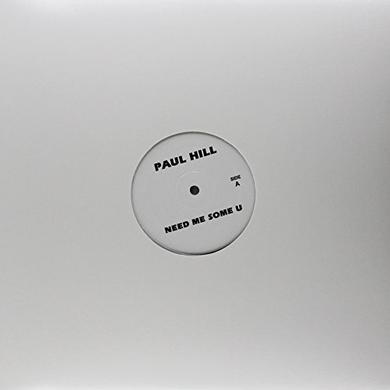 Paul / Nikki-O Hill NEED ME SOME U / MUSIC Vinyl Record