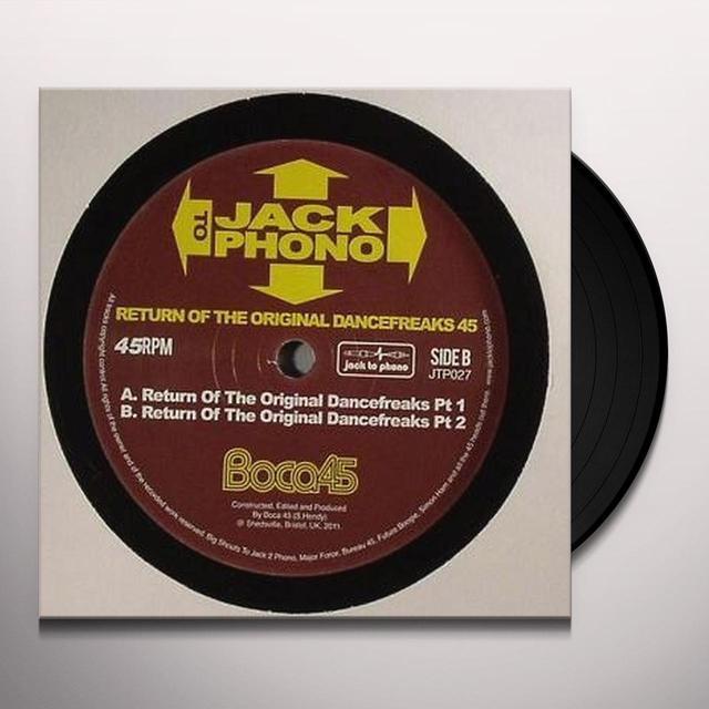 Boca 45 RETURN OF THE ORIGINAL DANCEFREAKS PART 1 Vinyl Record