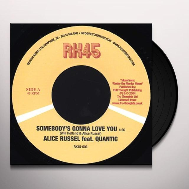 Alice Russel SOMEBODY'S GONNA LOVE YOU Vinyl Record
